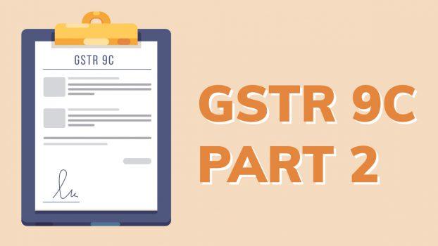 GSTR 9C Part 2